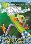 Really Wild Animals: Totally Tropical Rainforest