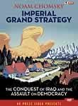 Noam Chomsky: Imperial Grand Strategy