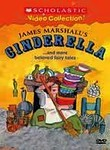 James Marshall's Cinderella: And More Beloved Fairy Tales