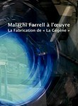 Malachi Farrell at Work: The Making of La Gegene