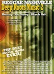 Deep Roots Music 2: Bunny Lee Story / Black Ark
